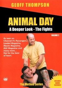 Animal Day Vol.2 - A Deeper Look - The Fights von Geoff Thompson
