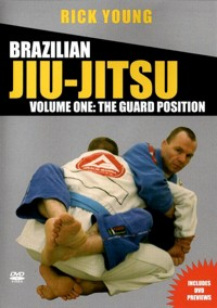 Brazilian Jiu-Jitsu Vol.1 The Guard Position von Rick Young