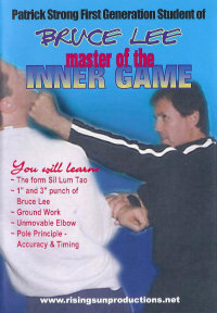 "Bruce Lee Jeet Kune Do ""Master of the Inner Game"" von Patrick Strong"