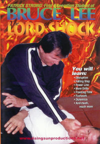 "Bruce Lee Jeet Kune Do ""The Lord Of Shock"" von Patrick Strong"
