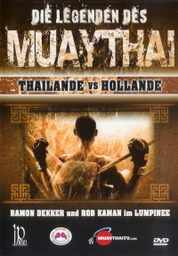 Die Legenden des Muay Thai Thailand VS Holland
