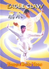 Eagle Claw - Jiangsu Wushu Team