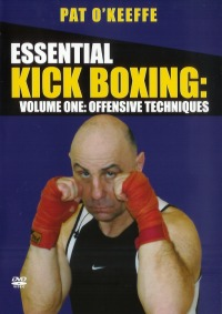 Essential Kick Boxing Vol.1 - Offensive Techniques