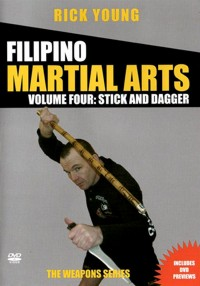 Filipino Martial Arts Vol.4 - Stick and Dagger
