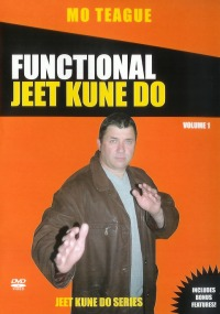 Functional Jeet Kune Do Vol.1 von Mo Teague