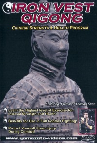 Iron Vest Qi Gong - Chinese Strength & Health Program von Thomas Keen