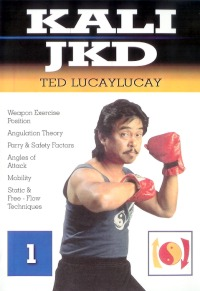 Kali Jeet Kune Do Vol.1 von Ted Lucaylucay