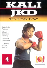 Kali Jeet Kune Do Vol.4 von Ted Lucaylucay