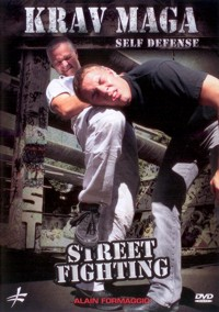 Krav Maga Self Defense Street Fighting von Alain Formaggio