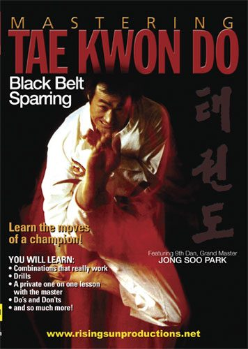 Mastering Tae Kwon Do Black Belt Sparring von Jong Soo Park
