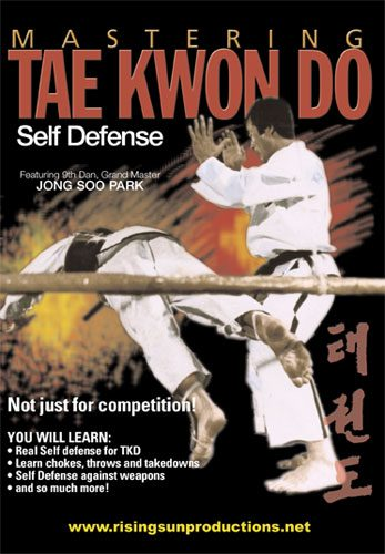 Mastering Tae Kwon Do Self Defense von Jong Soo Park