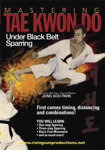 Mastering Tae Kwon Do Under Black Belt Sparring von Jong Soo Park
