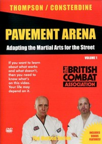 Pavement Arena Vol.1 - Adapting the Martial Arts for the Street