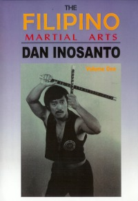 The Filipino Martial Arts Vol.1 von Dan Inosanto