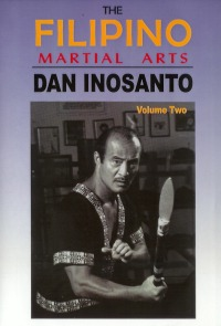 The Filipino Martial Arts Vol.2 von Dan Inosanto