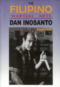 The Filipino Martial Arts Vol.3 von Dan Inosanto