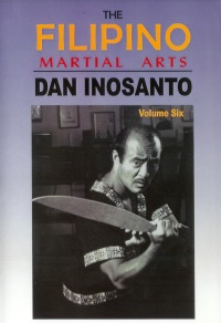 The Filipino Martial Arts Vol.6 von Dan Inosanto