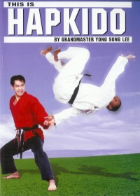 This is Hapkido Vol.1 von Yong Sung Lee
