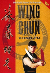 Wing Chun Kung-Fu Vol.1 -Fighting Principles & Concepts von Todd Shawn Tei